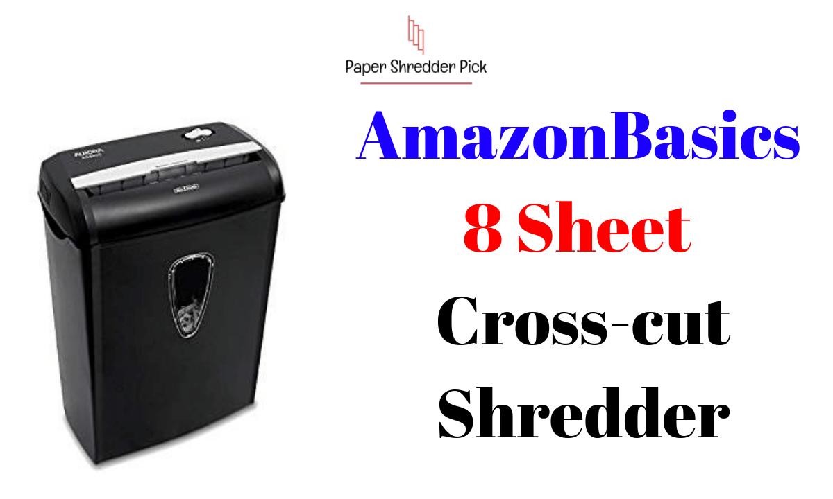 AmazonBasics Shredder: Powerful 8-Sheet Cross-Cut Paper Shredder 1