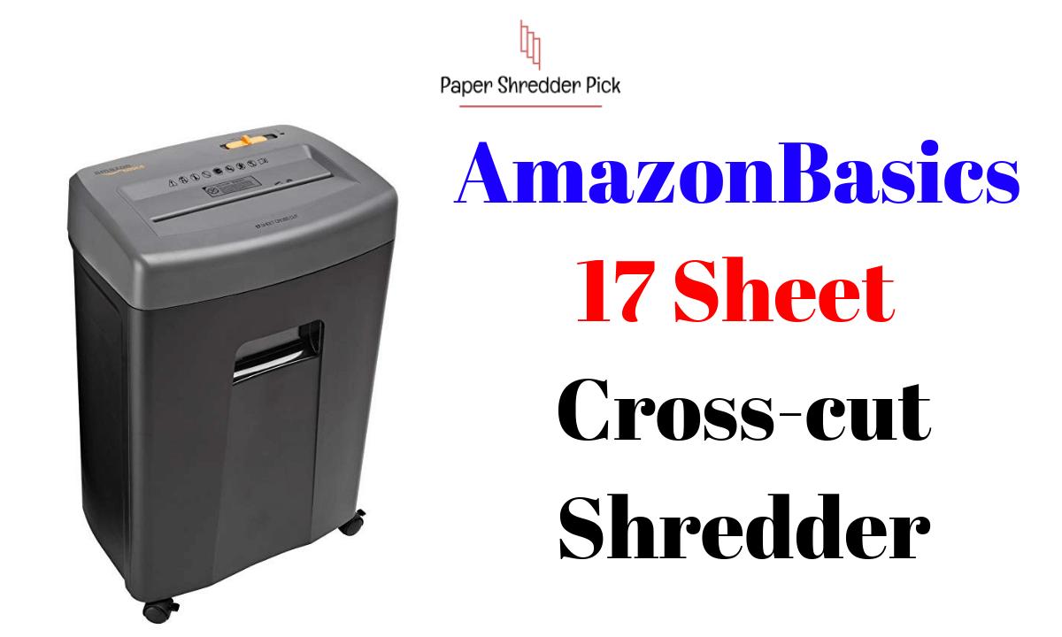 AmazonBasics Paper Shredder: 17-Sheet Cross Cut Shredder 1