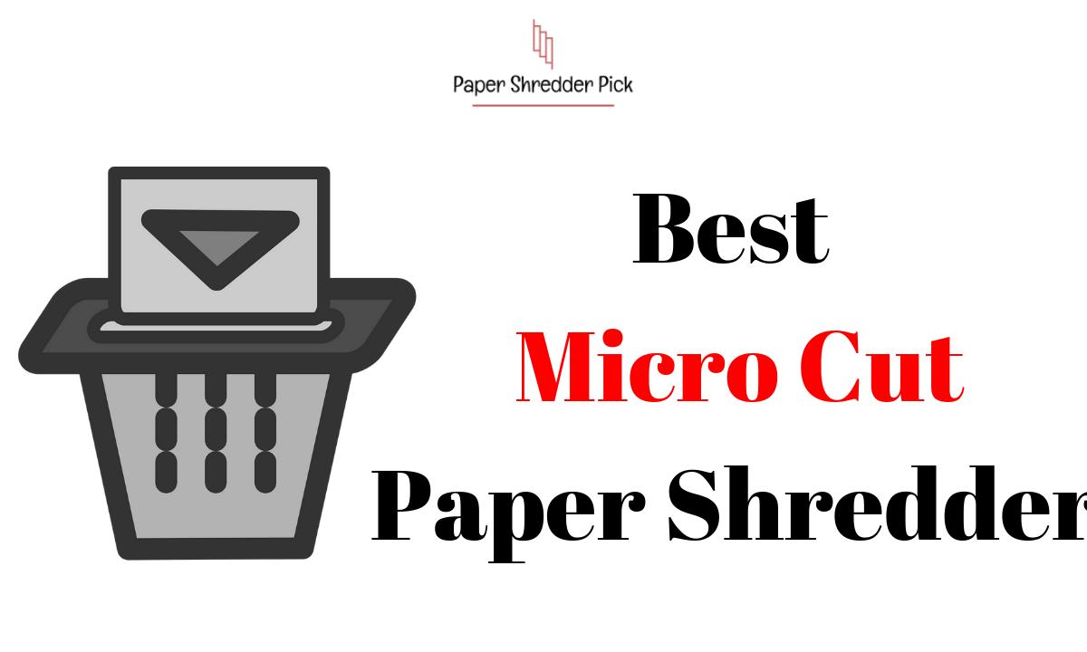 Best Micro Cut Paper Shredder 1