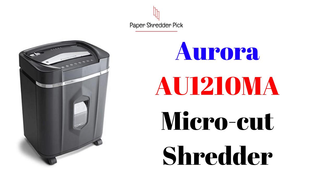 Aurora Shredder AU1210MA Micro-Cut Paper Shredder 1