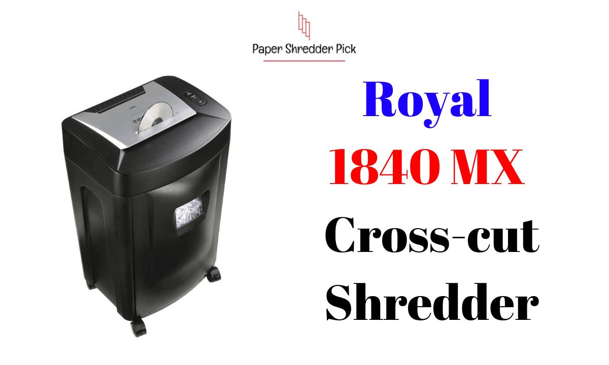 Royal 1840MX 18-Sheet Crosscut Shredder Review 1