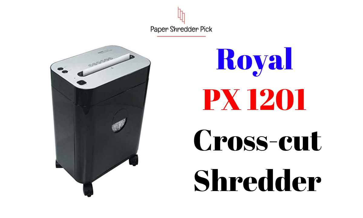 Royal PX1201 Best Cross-Cut Paper Shredder on Wheels Review 1