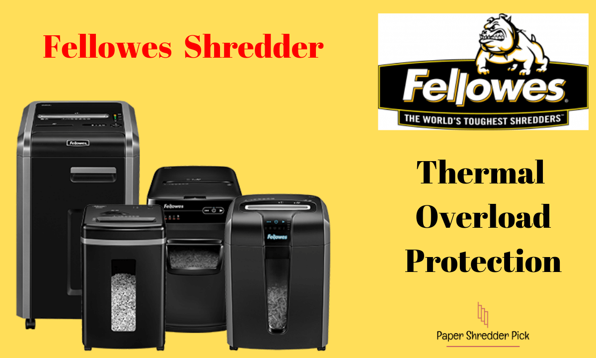 Fellowes Shredder Overheat - Thermal Overload Protection 1