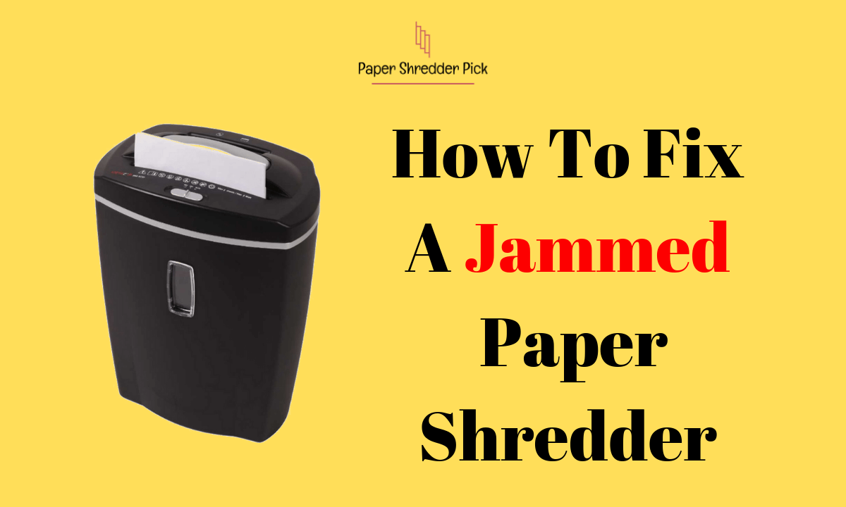 How to Fix a Jammed Paper Shredder 1