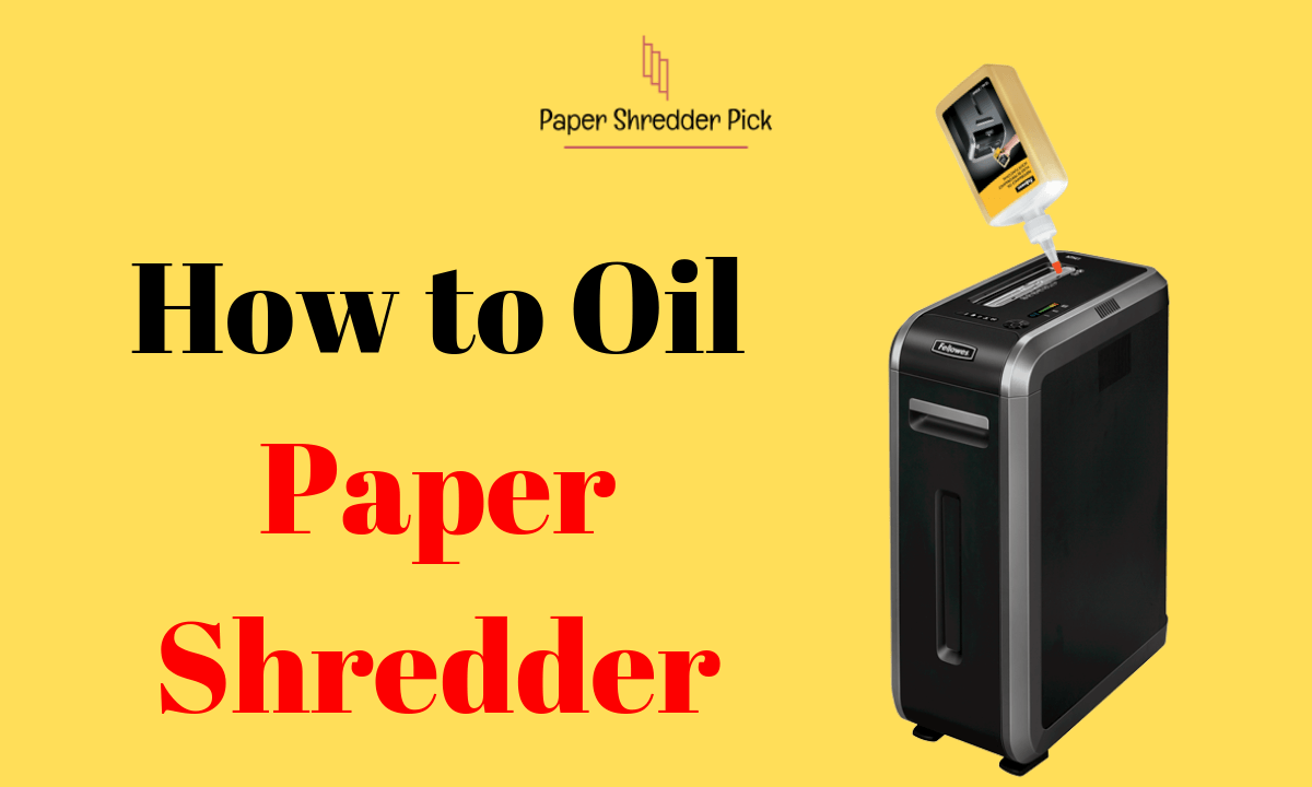 How to Oil a Paper Shredder with Vegetable Oil 1