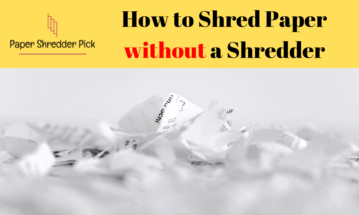 How to Shred Paper without a Shredder 1
